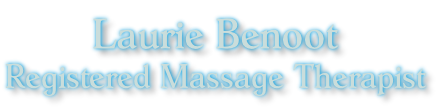 Laurie Benoot Registered Massage Therapist